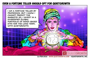 Cartoon 18: Even a fortune teller should opt for QuietGrowth