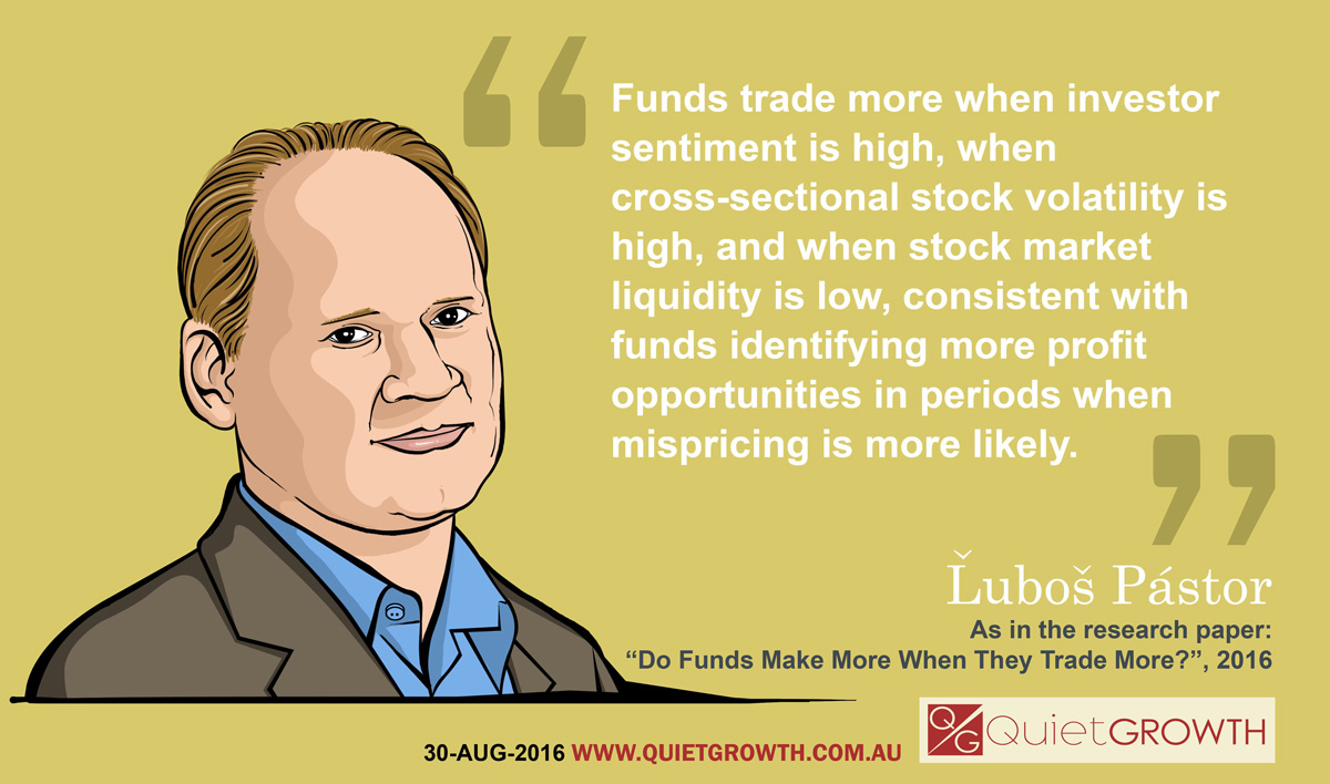 Investing quote 5: Lubos Pastor